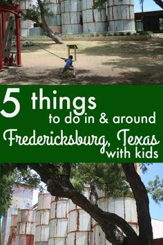 Headed to Fredericksburg, Texas, with the kids? Here's five must-do things to keep them entertained!