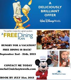 FREE DINING, it can't get any easier than that! Contact me today for FREE Disney Vacation Planning!    Rachel@mickeytravels.com