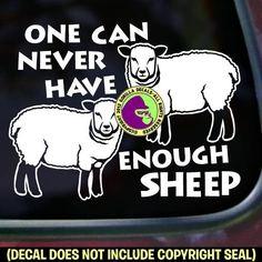 NEVER ENOUGH SHEEP Funny Vinyl Decal Sticker