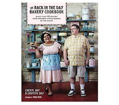 Back In The Day Bakery Cookbook by Cheryl Day  Griffith Day