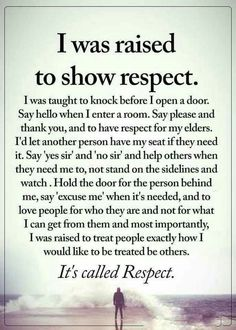 """Respect all, fear none"" Here is a definition of respect for you. It's not screaming and cussing and name calling and tearing people down to other people. You got the words right but totally missed the message. Wisdom Quotes, True Quotes, Great Quotes, Quotes To Live By, Inspirational Quotes, Meaningful Quotes, Good Quotes For Kids, Family Quotes And Sayings, I Am Me Quotes"
