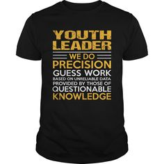 YOUTH-LEADER***How to ? 1. Select color 2. Click the ADD TO CART button 3. Select your Preferred Size Quantity and Color 4. CHECKOUT!   If You dont like this shirt you can use the SEARCH BOX and find the Custom Shirt with your Name!!job title