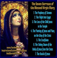 The 7 Sorrows of the Blessed Virgin Mary