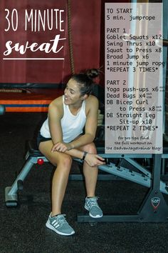 30 minute SWEAT when you're in a time crunch! Total body workout + cardio...YASS!