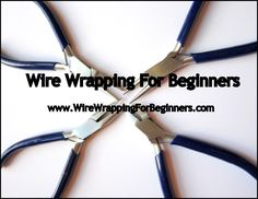 Wire Wrapping For Beginners, new price!!  Huge eBook and Print book!!  I would love to learn to do some wire wrapping jewelry!