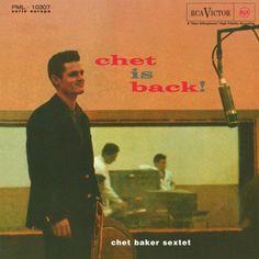 Chet Baker Sextet - Chet Is Back! - LP