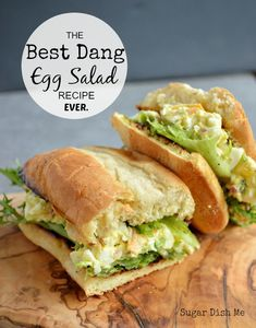 Best Dang Egg Salad Recipe Ever. Ever.