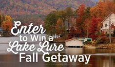 Enter to win a Lake Lure Fall Getaway!! Don't miss this!
