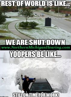 Yoopers be like...