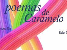 ▶ Poemas de Caramelo - Marisa López Diz / Ester Sánchez - Editorial Pintar-Pintar - YouTube