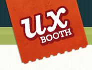 About the UX Booth: The UX Booth is a publication by and for the user experience community. Our readership consists mostly of beginning-to-intermediate user experience and interaction designers, but anyone interested in making the web a better place to be is welcome. If you're interested, join us and discuss best practices and trending topics, or share your experiences.