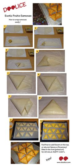 @Doolice / Let's share with Maggy!: Exotic Fruits #Samosas + method in pictures to wrap Samosas