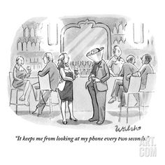 """It keeps me from looking at my phone every two seconds."" - New Yorker Cartoon Premium Giclee Print by Liam Walsh at Art.com"