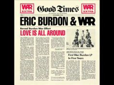 "▶ Eric Burdon & War - ""Love Is All Around"" full album - Tracks: 01 Love Is All Around 02 Tobacco Road 03 Home Dream 04 Magic Mountain 05 A Day In The Life 06 Paint it Black Medley ~j"