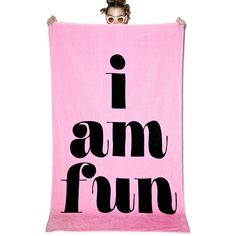 I Am Fun Giant Beach Towel ($40) ❤ liked on Polyvore featuring home, bed & bath, bath, beach towels, oversized beach towels and plush beach towels