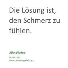 Alles Liebe . Elias . Hier loslegen: http://bit.ly/2isTy81 . Buch als Anleitung: www.lebeblog.de/sv . Tags: #selbstverwirklichung #selbstfindung #selbstvertrauen #selbsterkenntnis #bewusstsein #erleuchtung #erwachen #gefühle #gedanken #spiritualität #psychologie #stille #seele #liebe #selbstliebe #vertrauen #loslassen #leben #lebendig #lebendigkeit #zitat #spruch #aphorismen #Die #Lösung #Schmerz