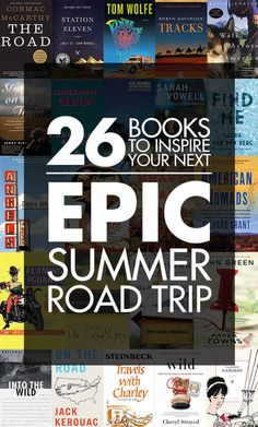 26 Books To Inspire Your Next Epic Summer Road Trip