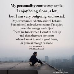 True Quotes, Bible Quotes, Deep Quotes, Fact Quotes, Quotes About Real Friends, Personality Quotes, Introvert Quotes, Describe Me, How To Be Outgoing