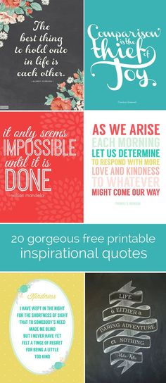 beautiful selection of 20 free quote printables - I'm going to print some of these out to hang up in my home!