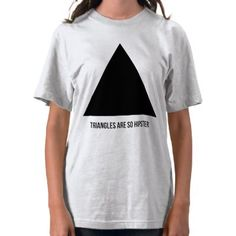 triangles are so hipster tee shirt by kerrinsellstshirts