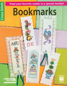 "Treat your favorite reader to a special bookmark.  Choose from a dozen designs including ""READ"", tea cups, butterflies, and flowers.  Stitch a quick gift with the color photos and charts.  Soft cover, 16 pages."