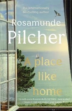 A Place Like Home : Hardback : HODDER & STOUGHTON : 9781529350340 : 1529350344 : 18 Feb 2021 : An absorbing new collection of stories from multi-million copy, international bestselling author Rosamunde Pilcher