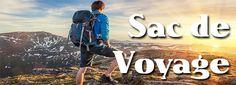 Vous avez choisi votre destination?  Il vous faut maintenant préparer votre sac de voyage.