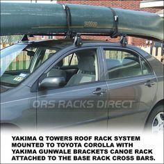 Canoe Roof Rack Using Yakima Racks 2007 Toyota Corolla Canoe Roof
