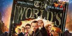 THE WORLD'S END Review (3.5/5 stars) - Simon Pegg, Nick Frost and Edgar Wright reunite for sweet, silly robot apocalypse comedy