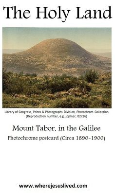 """Mount Tabor, halfway between Nazareth and the Sea of Galilee, is believed to be the site of the """"Transfiguration""""..."""