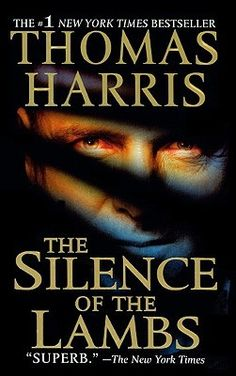 The Silence of the Lambs ~  by Thomas Harris (1975)