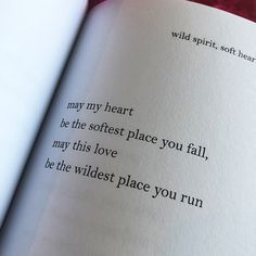 may my heart be the softest place you fall, may this love be the wildest place you run – butterflies rising Lesbian Love Quotes, Fake Love Quotes, Islamic Love Quotes, Deep Quotes About Love, Love Yourself Quotes, Love Quotes For Him, Quotes To Live By, Poem Quotes, Words Quotes