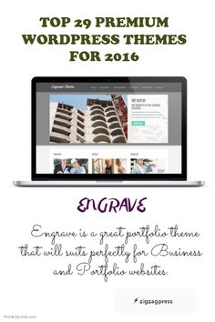 Top 29 Premium WordPress Themes for 2016:  See our gallery for more themes - http://zigzagpress.com/themes/
