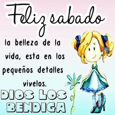 Happy Sabbath Images, Good Morning In Spanish, Spanish Greetings, Saturday Quotes, Happy Week, Good Morning Inspirational Quotes, Louise Hay, Motivational Phrases, Smurfs