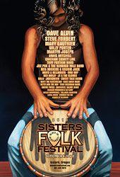 Sisters Folk Festival 2011 poster - by Dennis McGregor Steve Forbert, Sisters Oregon, Cd Design, Folk Festival, Festival Posters, Tank Man, Music, Country, Rural Area