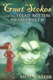 Cover art for GNAT STOKES AND THE FOGGY BOTTOM SWAMP QUEEN