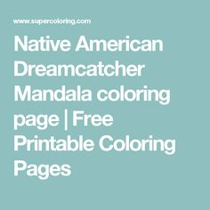 Native American Dreamcatcher Mandala coloring page | Free Printable Coloring Pages