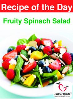 This Heart Healthy Salad contains many green veggies, fruits and heart friendly foods. This recipe is packed with fibers, antioxidants, vitamins and minerals which are essential for good heart health. It also contains olive oil rich in omega 3 fatty acids, vitamin E and antioxidants which help to reduce risk of heart disease. This recipe is a good option for diet plan in heart care.