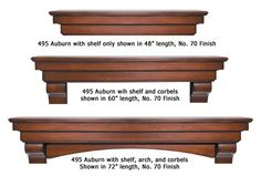 New Innovative Options! 495 Auburn Shelf: Now you have the choice of installing just the shelf, the shelf with corbels, or the complete combination of shelf, corbels, and arch. Actual finish colors and distressing may vary from photo.