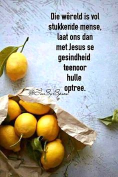 Goeie More, Afrikaans Quotes, Living Water, Dear God, True Words, Trust God, Best Quotes, Faith, Prayers