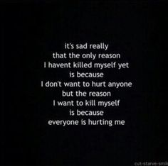 black and white, depressed, depression, quote, quotes, sad, suicide, thoughts, suicde