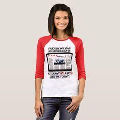 Fake News and Alternative Facts Raglan T-Shirt #FakeNews and #Alternative #Facts #Raglan #TShirt #womens #shirt #politcalshirt #Kellyanneconway #Zazzle