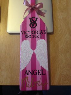 My baby's Delta Zeta Victoria Secret Paddle <3 you Melody!!!! MY BIG IS PERFECT AND YOURS IS NOT