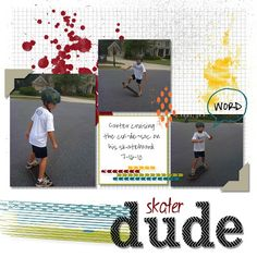 Skater Dude Scrapbook Layout - Creative Chat Blog