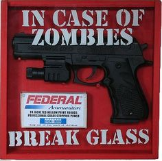 Something every street corner should have incase the moment of Zombie out break is upon us. :)