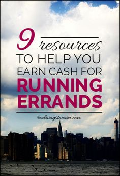 This is a list of 9 different companies that will pay you to run errands and do odd jobs for people in your local area.