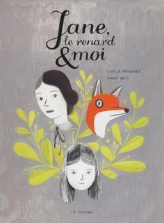 Jane, le renard et moi, Fanny Britt, Isabelle Arsenault, éditions La Pastèque (Roman graphique ado) - intimidation