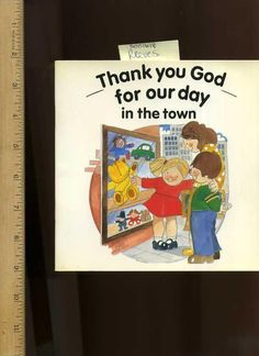 Eira Reeves, Thank You God : For Our Day in the Town used book Christian Kids #Eira #Reeves, #Thank #You #God : #For #Our #Day in the #Town #used #book #Christian #Kids
