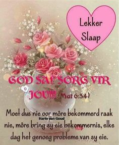 Good Night Messages, Good Night Quotes, Goeie Nag, Goeie More, Special Quotes, Day Wishes, Afrikaans, Qoutes, Sleep Tight