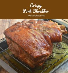 Crispy Pork Shoulder made easy in the oven and without deep-frying. Golden and crunchy on the outside and moist and flavorful on the inside, it's like making your own roast pig at home! Crispy Pork Shoulder Recipe, Roast Pork Shoulder Oven, Roasted Pork Shoulder Recipes, Cuban Pork Roast, Pork Roast Recipes, Meat Recipes, Cooking Recipes, Healthy Recipes, Recipies